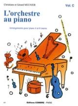 Meunier Gérard / Meunier Christiane - L'orchestre Au Piano Volume C - Partition - di-arezzo.fr