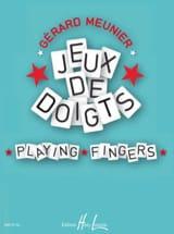 Jeux de Doigts Gérard Meunier Partition Piano - laflutedepan.com
