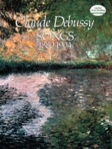 Songs 1880-1904 Claude Debussy Partition Mélodies - laflutedepan.com