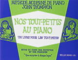 John Thompson - Our Toddlers At The Piano - Sheet Music - di-arezzo.co.uk
