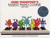 John Thompson - Easiest Piano Course Volume 1 avec CD - Partition - di-arezzo.fr