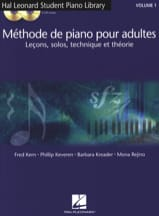 Fred Kern, Phillip Keveren, Barbara Kreader & Mona Rejino - Methode de Piano Pour Adultes Volume 1 avec 2 Cd - Partition - di-arezzo.fr