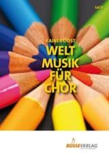 Welt Musik Für Chor Partition Chœur - laflutedepan.com