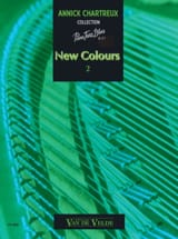 Annick Chartreux - New Colours Volume 2 - Partition - di-arezzo.fr