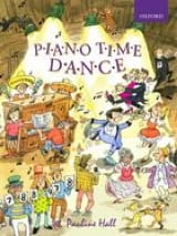 Piano Time Dance Pauline Hall Partition Piano - laflutedepan.com