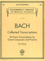 Jean-Sébastien Bach - Collected Transcriptions - Partition - di-arezzo.fr