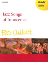 Bob Chilcott - Jazz Songs Of Innocence. SSA - Partition - di-arezzo.fr