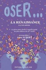 Oser... La Renaissance Partition Chœur - laflutedepan.com