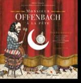 Monsieur Offenbach A la Fête - Jacques Offenbach - laflutedepan.com