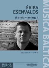 Eriks Esenvalds - Choral Anthology 1 - Partition - di-arezzo.fr