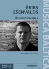 Choral Anthology 2 Eriks Esenvalds Partition Chœur - laflutedepan.com