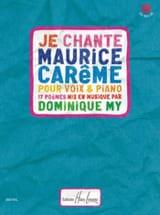 Je chante Maurice Carême Dominique My Partition laflutedepan.com