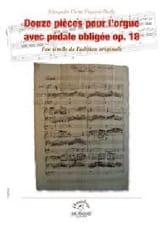 Alexandre Pierre François Boëly - 12 pièces pour l'orgue avec pédale obligée op. 18 - Partition - di-arezzo.fr