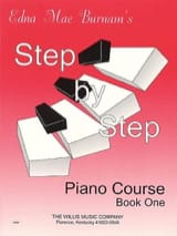 Edna-Mae Burnam - Step by step course Volume 1 - Partition - di-arezzo.fr