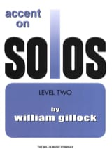 Accent on solos Volume 2 William Gillock Partition laflutedepan.com