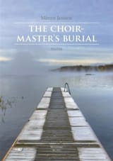 The choir-Master's Burial Marten Jansson Partition laflutedepan.com