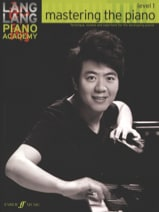 Lang Lang - Mastering the piano. Level 1 - Partition - di-arezzo.fr