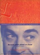 Francis Lopez - Le chanteur de Mexico. Sélection - Partition - di-arezzo.fr