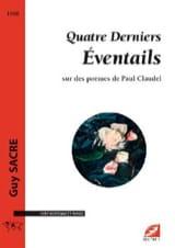 Guy Sacre - Quatre derniers éventails sur des poèmes de Paul Claudel - Partition - di-arezzo.fr