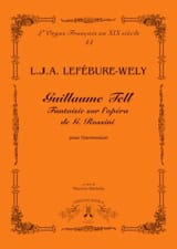 Louis-James-Alfred Lefébure-Welly - Guillaume Tell - Partition - di-arezzo.fr