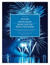 Georg-Friedrich Haendel - Water Music - Music for the Royal Fireworks - Partition - di-arezzo.fr