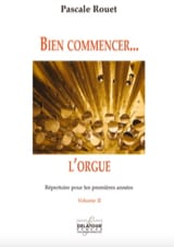 Pascale Rouet - Getting started ... the organ - Volume 2 - Sheet Music - di-arezzo.com