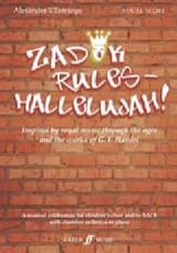 Zadok rules - Hallelujah! Alexander L'Estrange laflutedepan.com