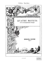 4 Motets - Opus 9 Marcel Dupré Partition Chœur - laflutedepan.com