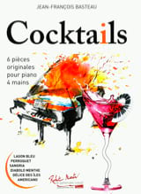Cocktails. 4 mains Jean-François Basteau Partition laflutedepan.com