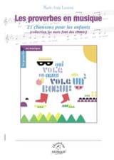 Les proverbes en musique. Chant seul laflutedepan.com