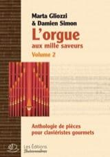 L'orgue aux mille saveurs. Volume 2 Relié Partition laflutedepan.com