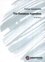 3 Romances. 2 pianos Carlos Guastavino Partition laflutedepan.com