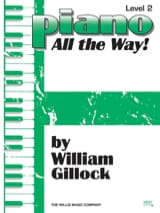 Piano All the Way Volume 2 William Gillock Partition laflutedepan
