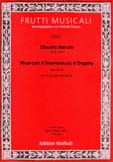 Claudio Merulo - Ricercari d'Intavolatura d'Organo. Libro Primo - Partition - di-arezzo.fr
