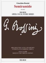 Semiramide. Edition Critique - Gioachino Rossini - laflutedepan.com