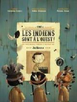 Les Indiens sont à l'ouest Juliette Partition laflutedepan.com