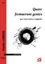 Quare fremuerunt gentes Paolo Longo Partition Chœur - laflutedepan.com