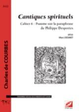 Cantiques spirituels Cahier 6: Psaumes sur la paraphrase de P. Desportes - laflutedepan.com