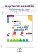 Les proverbes en musique Marie-Ange Leurent Livre laflutedepan.com