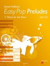 Easy Pop Préludes Daniel Hellbach Partition Piano - laflutedepan.com
