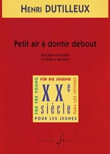 Henri Dutilleux - Small Air To Sleep Standing - Sheet Music - di-arezzo.com