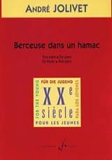 André Jolivet - Berceuse Dans Un Hamac - Partition - di-arezzo.fr