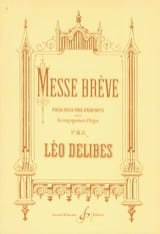 Léo Delibes - Brief Mass - Sheet Music - di-arezzo.co.uk