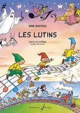 Les Lutins Anne Mantaux Partition Piano - laflutedepan.com