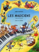 Anne Mantaux - Les Magiciens - Sheet Music - di-arezzo.co.uk