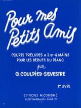 Germaine Coulpied-Sevestre - Pour mes Petits Amis Volume 1 - Partition - di-arezzo.fr