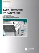 Jazz, humour et fantaisie - Jean-Michel Arnaud - laflutedepan.com