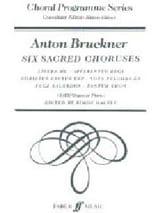 6 Choeurs Sacrés Anton Brückner Partition Chœur - laflutedepan.com