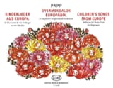 Lajos Papp - Children's Songs From Europe. 4 Mains - Partition - di-arezzo.fr