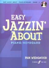 Pam Wedgwood - Easy Jazzin'about. Grade 1-3 - Partition - di-arezzo.fr